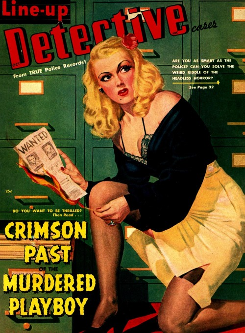 "books0977:  Line-Up Detective Cases, October 1939. From TRUE Police Records! 25 cents. Crimson Past of the Murdered Playboy. Are You As Smart As The Police? Can You Solve The Weird Riddle Of The Headless Horror? ""I say a murder is abstract. You pull the trigger and after that you do not understand anything that happens."" — Jean-Paul Sartre"
