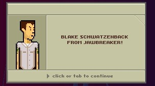conditionbrokeland:  LOOK I UNLOCKED BLAKE SCHWARZENBACH   i used to love this game.