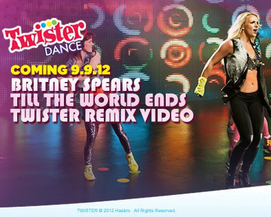 Who's ready to rock the spots? Exclusive Twister Dance Till The World Ends Remix Video will be released on 9.9.12! Get Twister updates: https://www.facebook.com/Twister