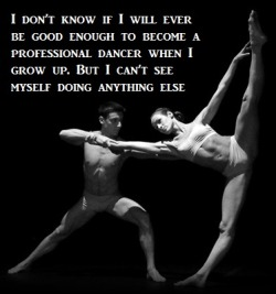 dance-confessions:  Submitted by: Anonymous (Source)
