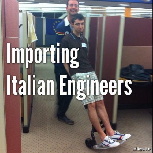 Importing Italian Engineers