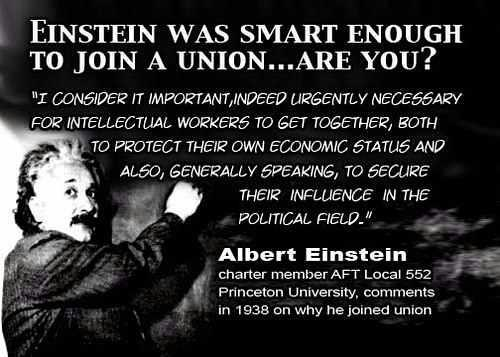 walkyouhome:  Einstein says: join a union!