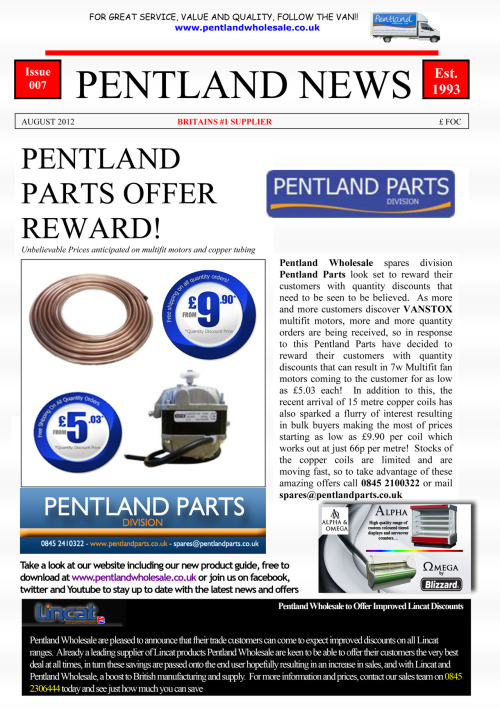 The August edition of Pentland News is out now with information on how you can save money on refrigeration spares and Lincat catering equipment