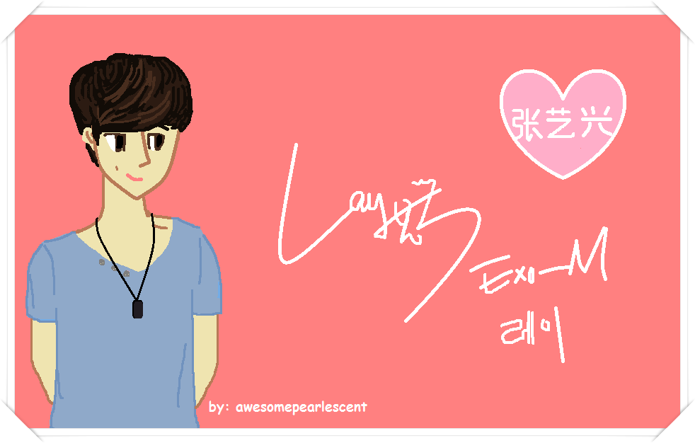 Lay (Zhang Yixing) Fanart by awesomepearlescent
