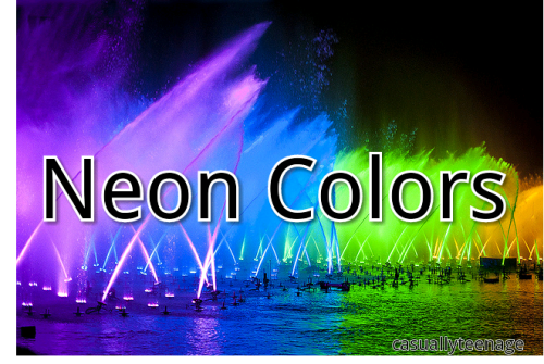 Like if you love neon colors!! Comment if you have a reason not to…