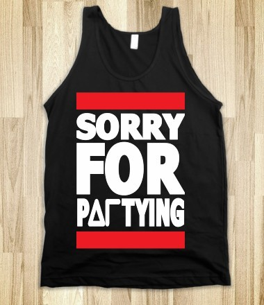 http://skreened.com/sratire/dg-sorry-for-partying-tank