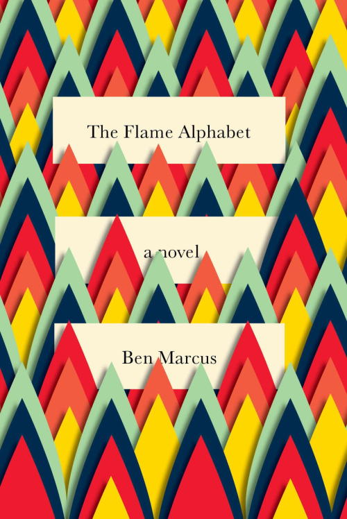 PW has reviewed Ben Marcus' experimental novel, The Flame Alphabet, for the New Humanist. It's now available on their website, here.