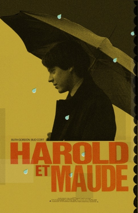 fuckyeahmovieposters:  Harold and Maude by Adam Juresko