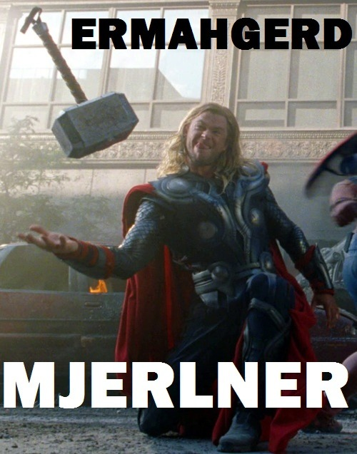 pkpow:  you-me-and-loki:  ERMAHGERD  MJERLNER