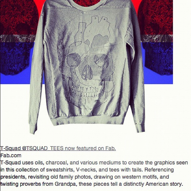 @fab.com TSQUAD sale running now. Check out fab.com for amazing @t_squad_the_american_choice pieces at awesome prices #fab #tsquad  #sale #flashsale #skull #graphics  (Taken with Instagram)