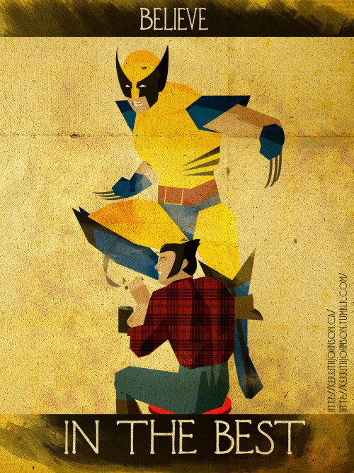 """Believe"" series: Keeping Heroes iconic but positive. Spotlight: Wolverine!     This was one of the first times I had more fun doing the 'secret identity' of the Hero than the actual Hero. Probably because we're both Canadian? Ha ;)   Also all I could hear was Logan's voice from the 90's X-Men cartoon. ""Jeeeaaannn!"" Kerrith -The ole Canuklehead! My Tumblr