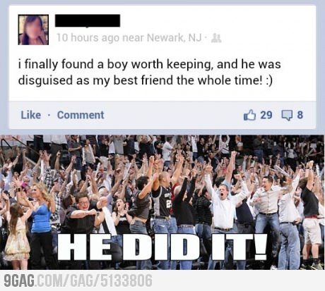 vintagesoul:  9gag:  Unfriendzoned: this day will go down in history  DREAMS DO COME TRUE!