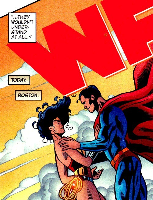 Clark: You know, there are still people who think that you and I —Diana: Yes, I am aware. But friendships like ours do not sell magazines.Clark: Just as well. They wouldn't understand.Diana: No. They wouldn't understand at all.(Wonder Woman V2, #226)