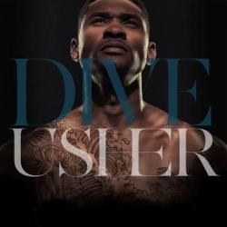 "Usher has announced that ""Dive"" will be the latest single off of Looking 4 Myself! Have a listen and let us know what you think!"