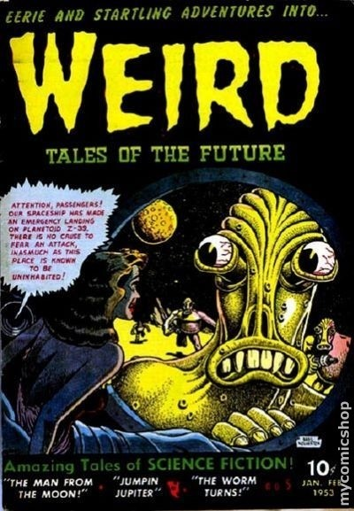 Weird Tales of the Future #5 - Published January 1953