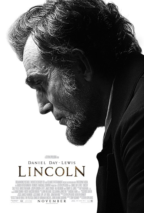 'Lincoln' Movie Poster of the Day: Lincoln, starring the man himself Daniel Day-Lewis (and Sally Field, David Strathairn, Joseph Gordon-Levitt, James Spader, Hal Holbrook, and Tommy Lee Jones), is out November 16. [bleedingcool]