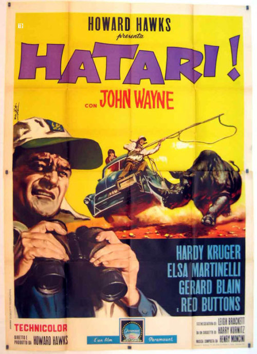 foreign poster for Hatari.  This may be the only Howard Hawks film that never gets retitled for the international market.