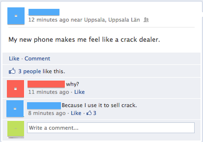 What a coincidence, my crack makes me feel like a phone dealer.