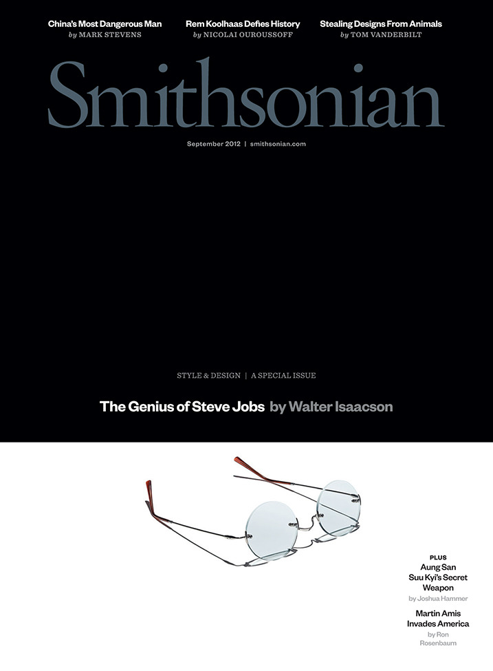 The September issue of Smithsonian is all about design! Walter Isaacson shares his insight on Steve Jobs and the beauty of Apple. Mark Stevens profiles Ai Weiwei as he prepares for his first U.S. retrospective and Tom Vanderbilt sheds light on how humans are stealing designs from animals. What do you think of our cover? Ed note: If you get your hands on a print copy of the magazine let us know what you think of the redesign.