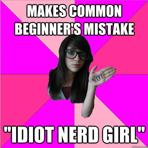postcardsfromspace:  I really hate the Idiot Nerd Girl meme, so I decided to stage a cheerful coup with the aid of some friends. Join us? (Edited to fix 2nd link. Join the revolution!)