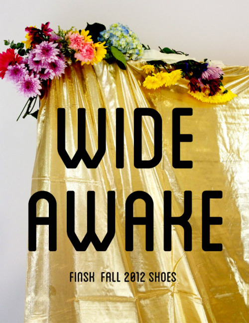 solestruckshoes:  JUST LAUNCHED:  WIDE AWAKE. Finsk Fall '12 Mini Lookbook