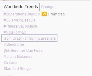 """Goin Crazy for Spring Breakers"" was trending on Twitter today! :) You guys rock!"