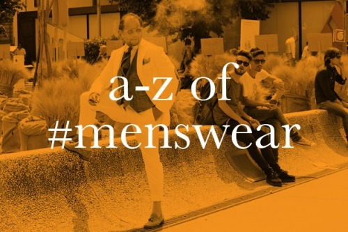 A definite must see if your a gentleman.  dapperdean:  The a-z of menswear