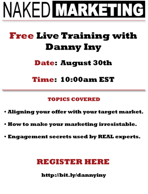 Join myself, Danny Iny, and tons of others for this free, live marketing training session next Thursday at 10am EST!  It's going to be awesome! Register Here!