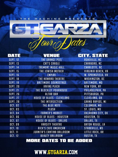 **REBLOG** Tour dates @itzGARZA is hoppin on with @BIGKRIT and @slimthugga   THIS IS JUST THE BEGINNING!