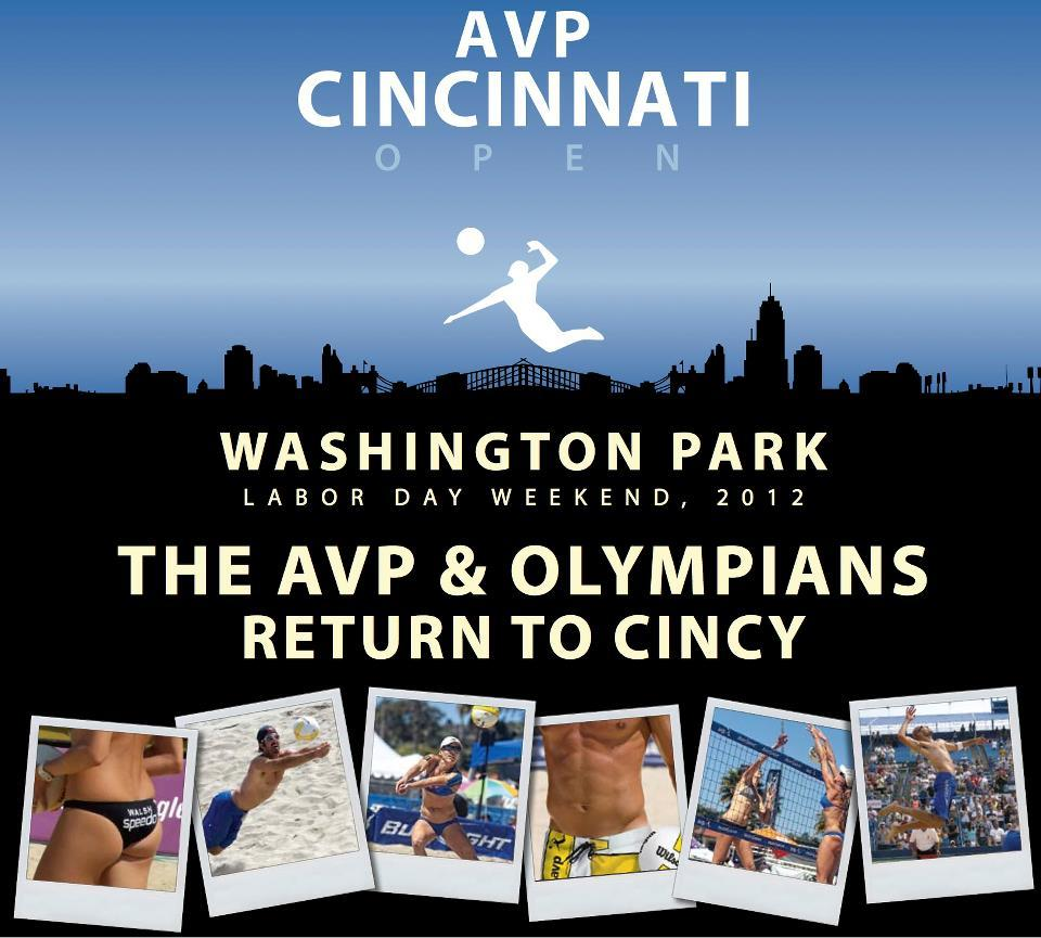 The AVP Cincinnati Open at Washington Park will feature the top U.S. beach volleyball players as they return from London and attempt to qualify for the 2012 AVP Championships in Santa Barbara, CA.