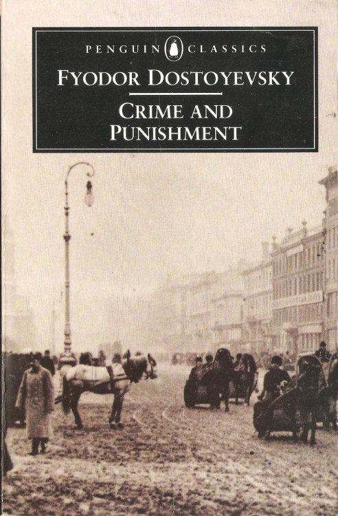 Crime and Punishment. Fyodor Dostoyevsky.