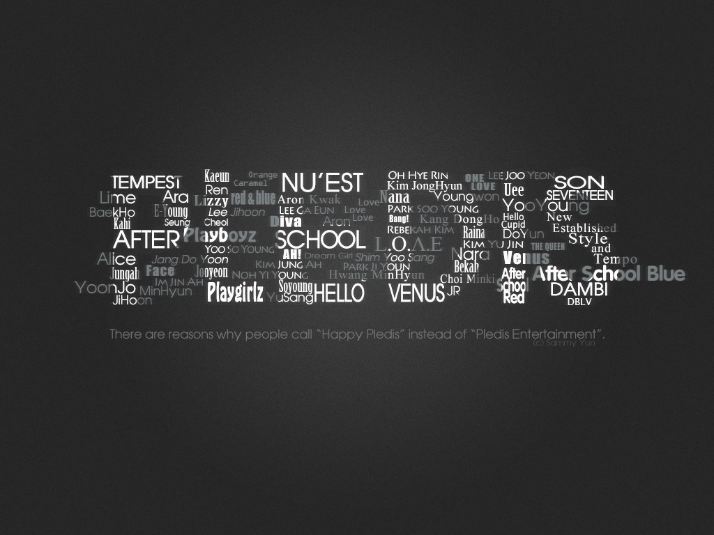 sammyyun:  Pledis Typography ~ Yep, it is a typography =)) And it took me 4 hours… But it worth it!!! p.s: This is a wallpaper: 1024*768