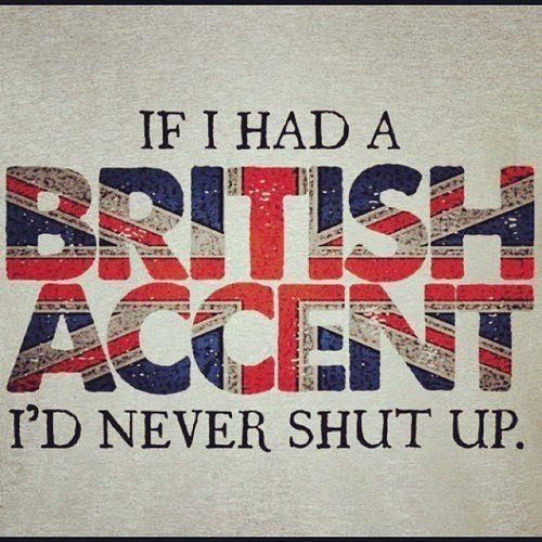 It's unfortunate for the British that this only seems to apply to the accent, not to BrE grammar, punctuation, and spelling.For the record, Grammarly.com supports both AmE and BrE.