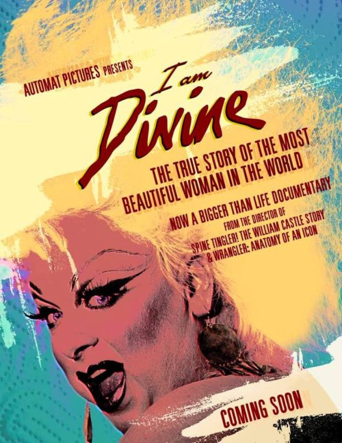 divineofficial:  I Am Divine has announced they are just weeks away from having their first rough cut! I Am Divine, a new documentary by Jeffrey Schwarz currently in post-production and aiming to premiere early 2013   Icon!