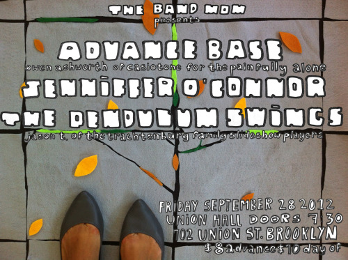 Sept 28 Show with Advance Base at Union Hall
