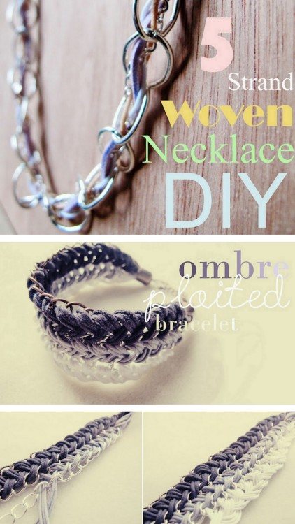 DIY Five Strand Braided Necklace and Ombre Chain Braided Bracelet Tutorials from Teahab. Top Photo: Five Strand Braided Necklace from Teahab here, Bottom Photo: Ombre Chain and Cord Braided Bracelet from Teahab here. For the bracelet, Francesca uses a really clever way to braid the chain and cord together.*For more of Teahab's tutorials that I've posted and Part one and Part Two of attaching all kinds of clasps go here: truebluemeandyou.tumblr.com/tagged/teahab