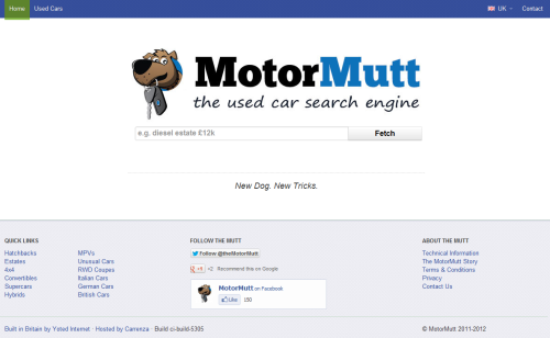 MotorMutt.com is a used car search engine using free text search to deliver a uniquely easy way of finding used cars (primarily UK).