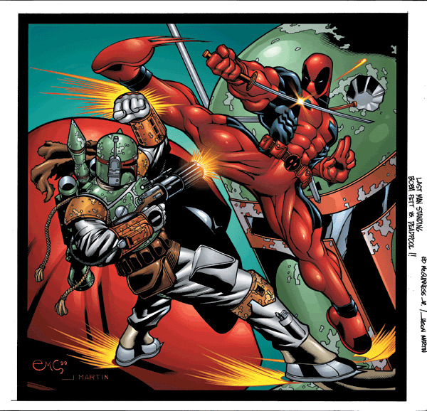 Oh it's no big deal… It's just BOBA FETT FIGHTING DEADPOOL!