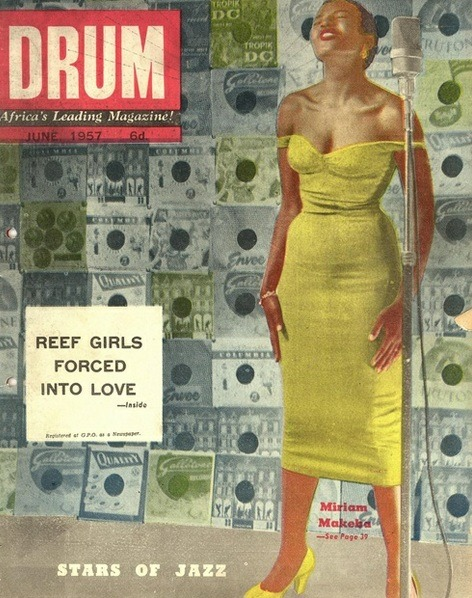 Drum, Africa's Leading Magazine, June 1957On the cover: Miriam Makeba Source: 16 Stone Vintage