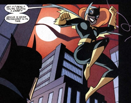 fyeahbatgirl:   Barbara: So what's the deal? Get it? Deal? You're holding a card? Genius is never recognized in it's time.  Gotham Adventures 60  LOVE YOU, BABS!