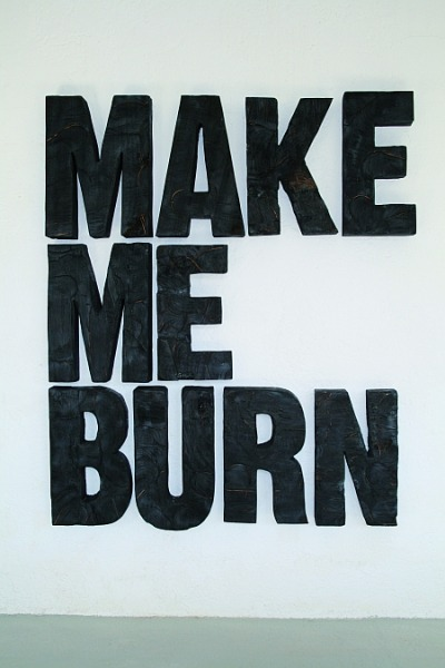 """make me burn"" by oliver braig(flamed wood)"