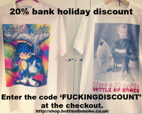 20% DISCOUNT AVAILABLE UNTIL TUESDAY 28/8/12. ENTER 'FUCKINGDISCOUNT' AT THE CHECKOUT. shop.bottleofsmoke.co.uk