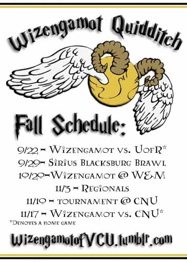 wizengamotofvcu:  Announcing: the official VCU Wizengamot Quidditch Fall 2012 Schedule!All home games are held at Petronius Park, located at 1400 Idlewood Avenue in Richmond.