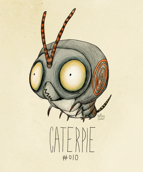 hatboy:  Caterpie #010 (Tim Burton Inspired Pokemon Re-Design) Goodness, this project was just supposed to help me pass the time. As well as be a tribute to my favorite visionary director and the best game ever! But you guys seem to really enjoy it, which is great. Thanks for appreciation! It feels warm like a Magmar's hug.