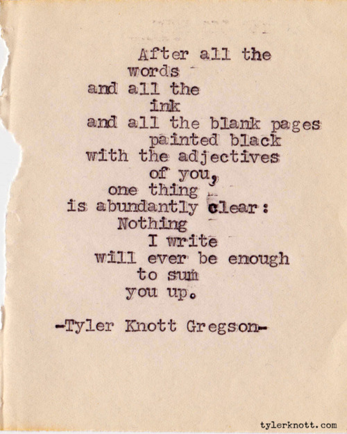 Typewriter Series #153 by Tyler Knott Gregson