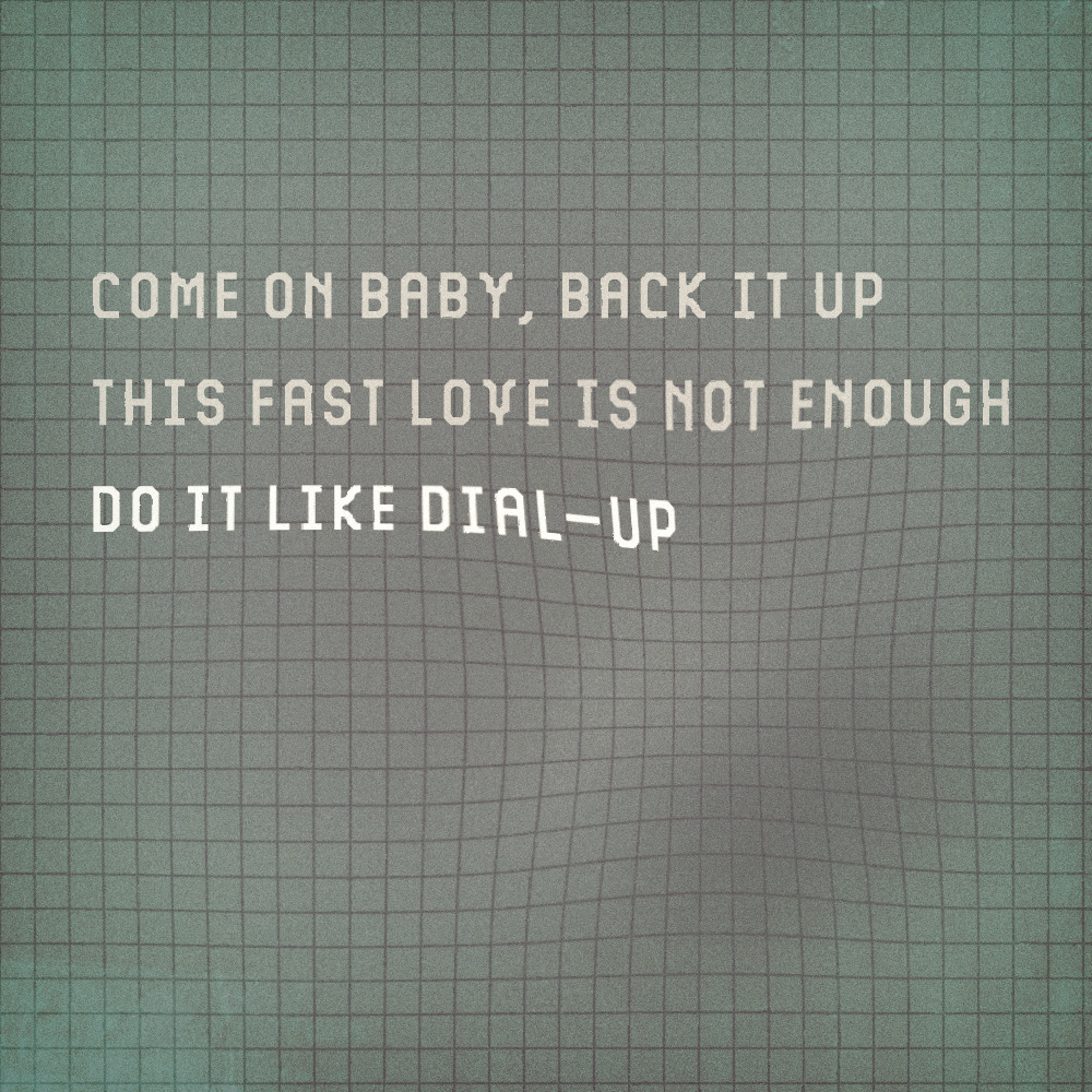 Do It Like Dial Up lyrics by Metaphorest, typography remix by me (via hitRECord)