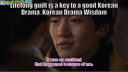Lifelong guilt is a key to a good Korean Drama. Korean Drama Wisdom