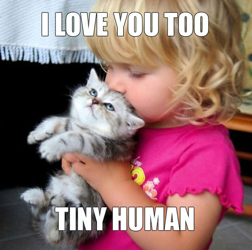 I love you too, tiny human!