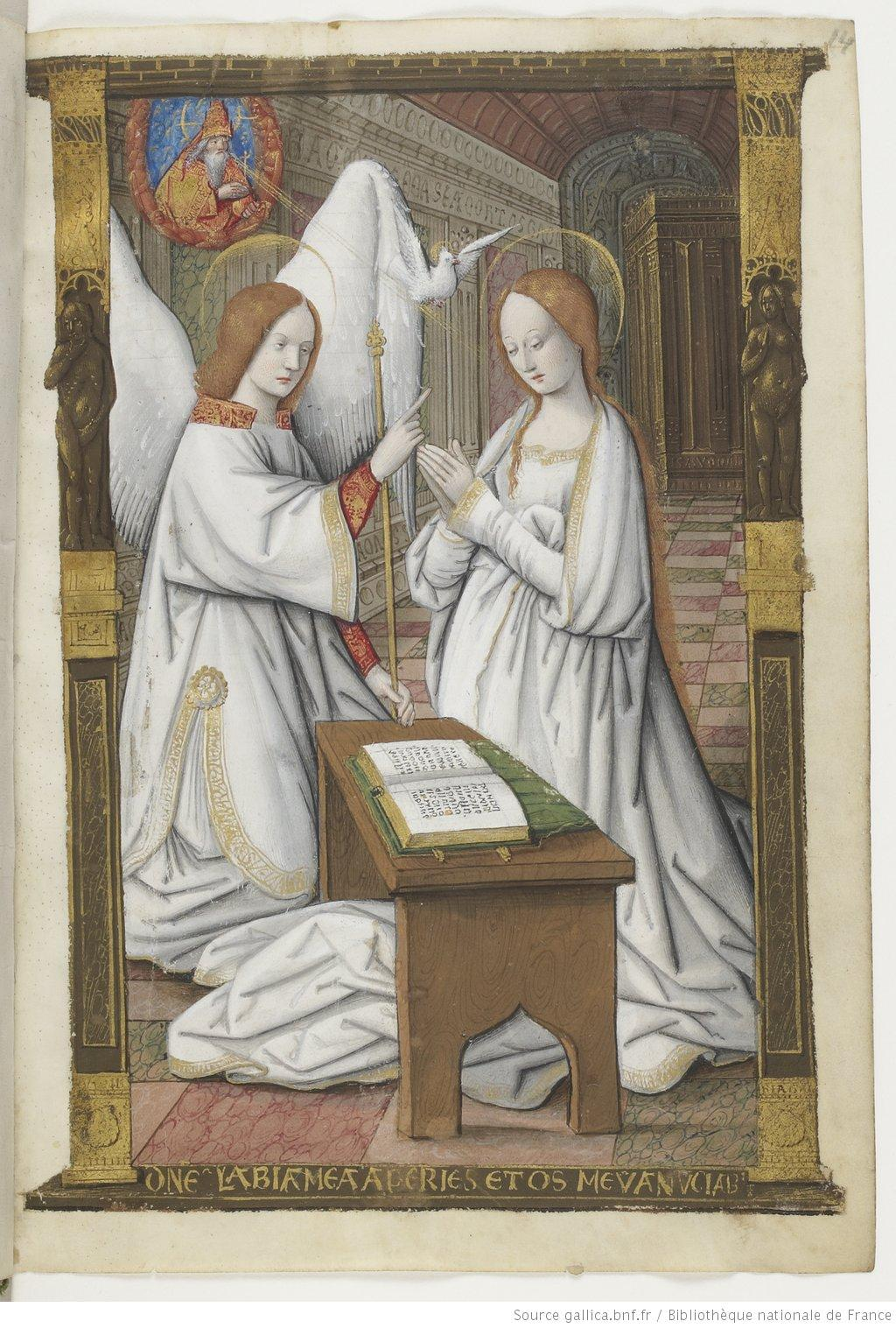 Annunciation. Petites Heures d'Anne de Bretagne (Little Book of Hours of Anne of Brittany), c. 1503. Artist not known. Bibliothèque Nationale de France. Anne de Bretagne as St. Mary with her second husband, the French King Louis XII, as Archangel Gabriel. A book of hours made for a wealthy patron often was extremely lavish, with full-page miniatures. In this book, the only saint to be honored with a miniature in the section of intercessory prayers is Saint Louis.