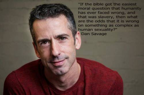 atheist-overdose:  Dan savage strikes againfollow for the best atheist posts on tumblr